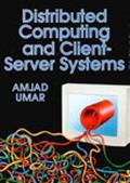 Distributed Computing and Client-Server Systems