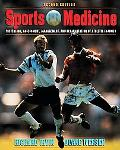 Sports Medicine Prevention, Assessment, Management, and Rehabilitation of Athletic Injuries