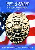 Police Supervision and Management In an Era of Community Policing
