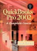 Quickbooks Pro 2002 A Complete Course