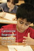 Classroom Assessment Case Book