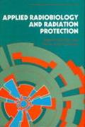 Applied Radiobiology and Radiation Protection