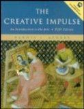 The Creative Impulse: An Introduction to the Arts (5th Edition)