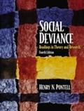 Social Deviance Readings in Theory and Research