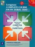 Longman Complete Course for the Toefl Test Preparation for the Computer and Paper Tests