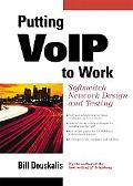 Putting Voip to Work Softswitch Network Design and Testing