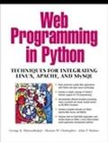 Web Programming Techniques for Integrating Python, Linux, Apache, and Mysql