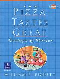 Pizza Tastes Great Dialogs & Stories