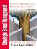 Strategic Brand Management Building, Measuring, and Managing Brand Equity