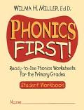 Phonics First Ready-To-Use Phonics Worksheets for the Primary Grades Workbook