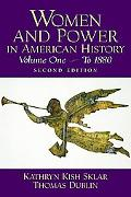 Women and Power in American History A Reader