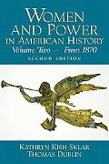 Women and Power in American History From 1870