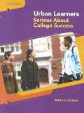 Urban Learners Serious About College Success