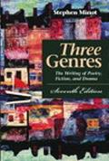 Three Genres The Writing of Poetry, Fiction, and Drama