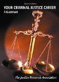 Your Criminal Justice Career A Guidebook