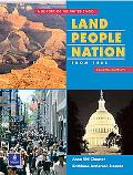 Land, People, Nation A History of the United States Since 1865