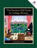 The Prentice Hall Guide for College Writers, Full Edition with Handbook