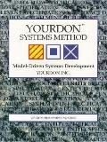 YOURDON Systems Method: Model-Driven Systems Development - Yourdon, Incorporated - Hardcover