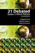 21 Debated Issues in World Politics Issues in World Politics
