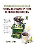 Java Number Cruncher The Java Programmer's Guide to Numerical Computing