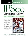 Ipsec The New Security Standard for the Internet, Intranet and Virtual Private Network