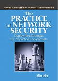 Practice of Network Security Deployment Strategies for Production Environments
