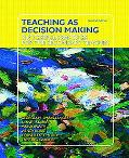 Teaching As Decision Making Successful Practices for the Secondary Teacher