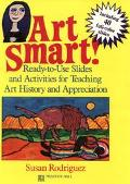Art Smart! Ready-To-Use Slides and Activities for Teaching Art History and Appreciation