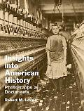 Insights into American History Photographs As Documents