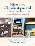 Migration, Globalization, and Ethnic Relations An Interdisciplinary Approach