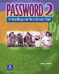 Password 2 A Reading and Vocabulary Text