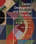 Career Development and Transition Services A Functional Life Skills Approach
