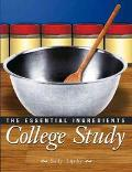 College Study The Essential Ingredients