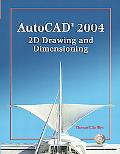 Autocad 2004 2D Drawing and Dimensioning