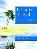 Leisure Travel A Marketing Handbook