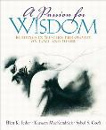 Passion for Wisdom Readings in Western Philosophy on Love and Desire