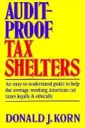 Audit-Proof Tax Shelters