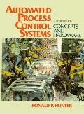 Automated Process Control Systems Concepts and Hardware