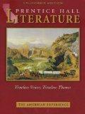 The American Experience: California Edition (Prentice Hall Literature Timeless Voices, Timel...