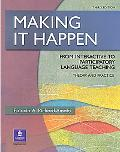 Making It Happen From Interactive to Participatory Language Teaching  Theory and Practice