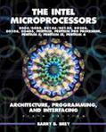 Intel Microprocessors 8086/8088, 80186/80188, 80286, 80386, 80486, Pentium, Pentium Pro Proc...