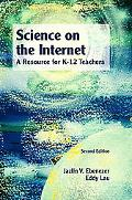 Science on the Internet A Resource for K-12 Teachers
