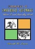 Fundamentals of Embedded Software Where C and Assembly Meet
