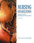 Nursing Consultation A Framework for Working With Communities