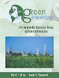 Green Engineering Environmentally Conscious Design of Chemical Processes