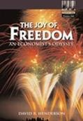 Joy of Freedom An Economist's Odyssey