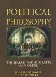 Political Philosophy: The Search for Humanity and Order