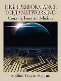 High Performance Tcp/Ip Networking Concepts, Issues, and Solutions