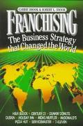 Franchising; The Business Strategy That Changed the World - Carrie Shook - Hardcover
