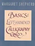 Basics of Left-Handed Calligraphy